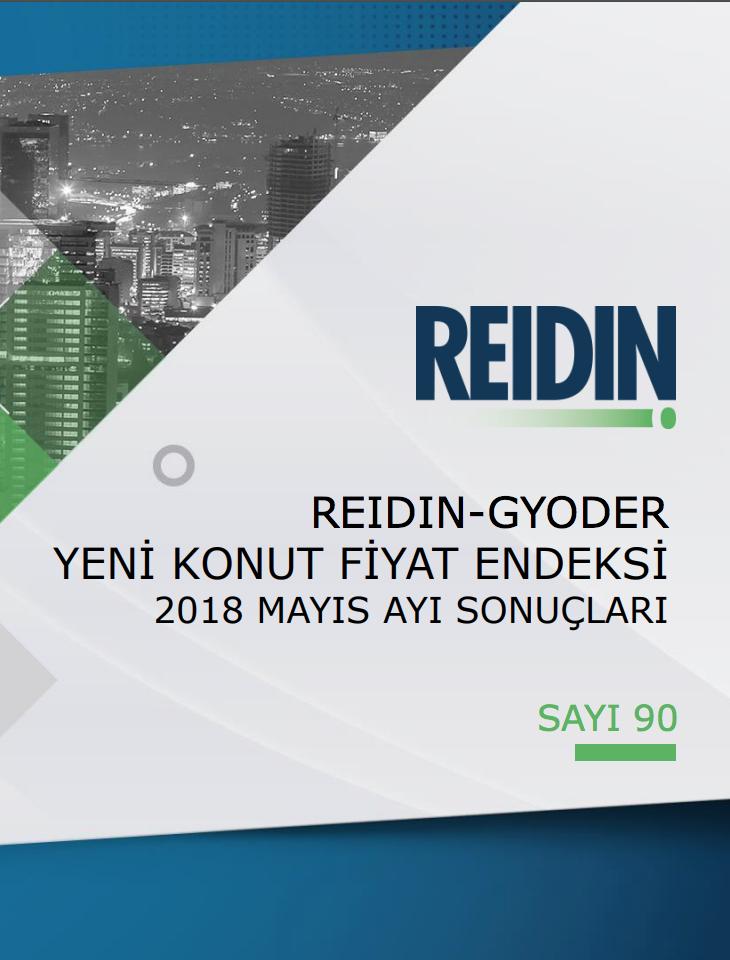 REIDIN-GYODER Yeni Konut Fiyat Endeksi 2018 Mayıs Ayı Sonuçları