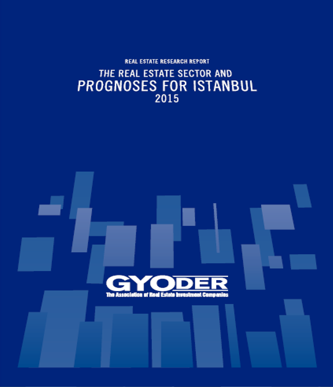 The Real Estate Sector and Prognoses for İstanbul 2015