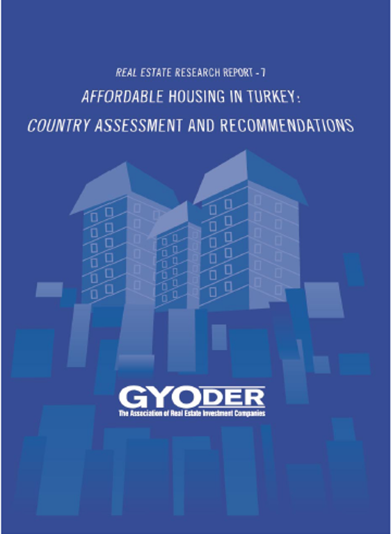 Affordable Housing in Turkey: Country Assesment and Recomendations