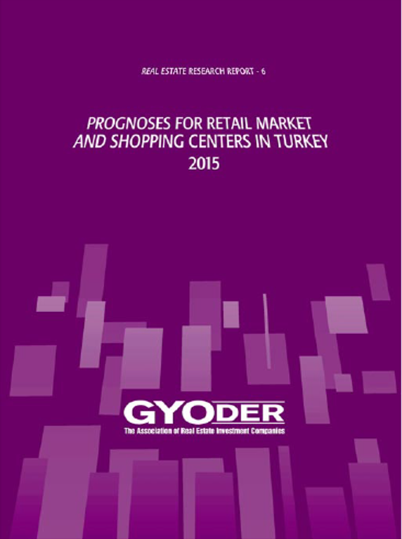 Prognoses for Retail Market and Shopping Centers in Turkey 2015