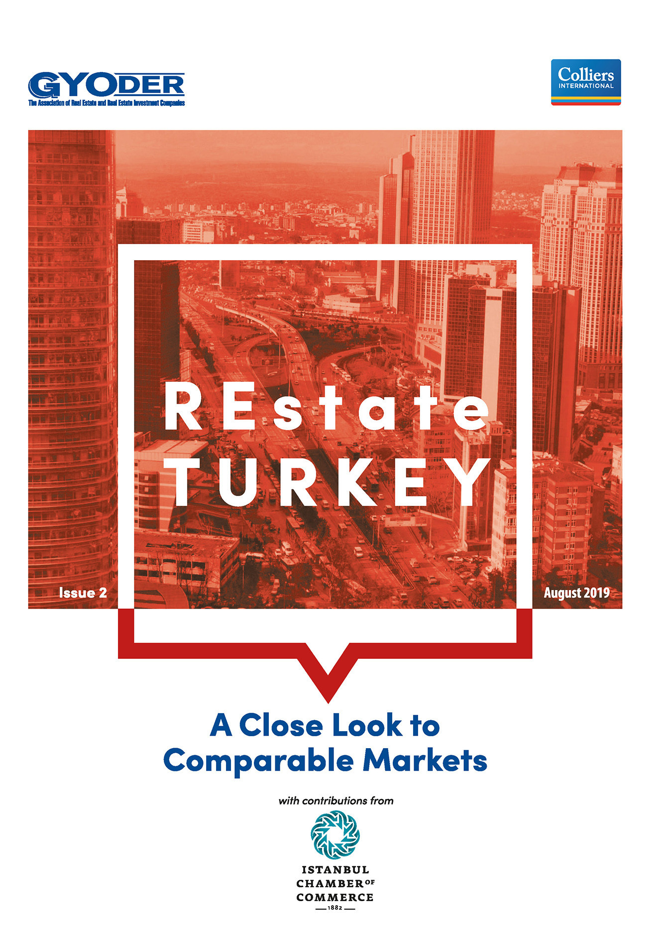REstate Turkey - A Close Look to Comparable Markets / Issue 2