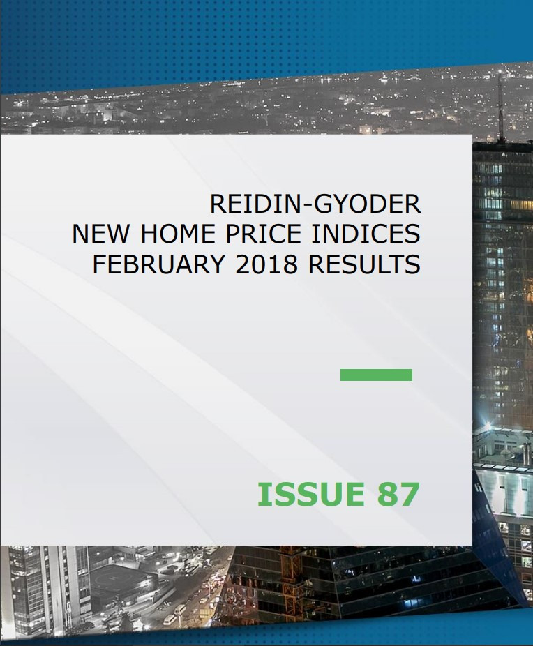 REIDIN-GYODER New Home Price Index: February 2018 Results