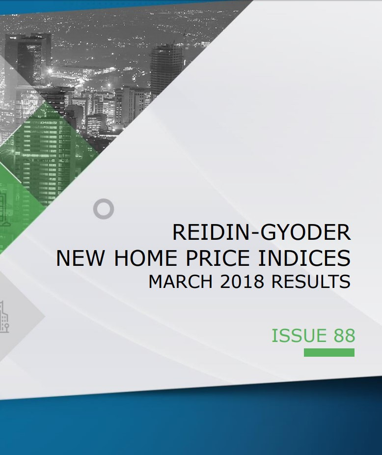 REIDIN-GYODER New Home Price Index: March 2018 Results