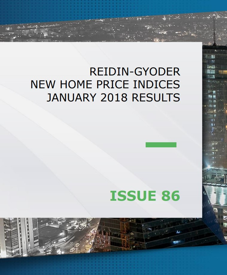 REIDIN-GYODER New Home Price Index: January 2018 Results
