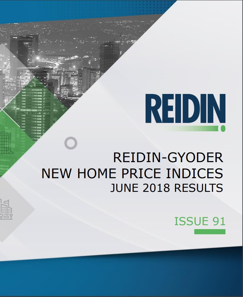 REIDIN-GYODER New Home Price Index: June 2018 Results