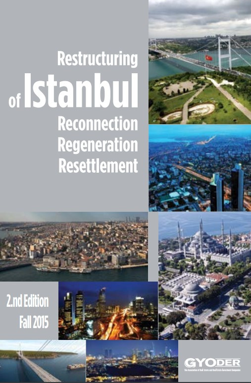 Restructuring Of Istanbul: Reconnection, Regeneration, Resettlement