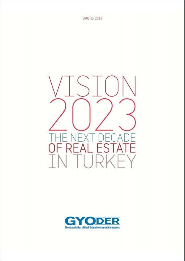 Vision 2023 The Next Decade Of Real Estate In Turkey