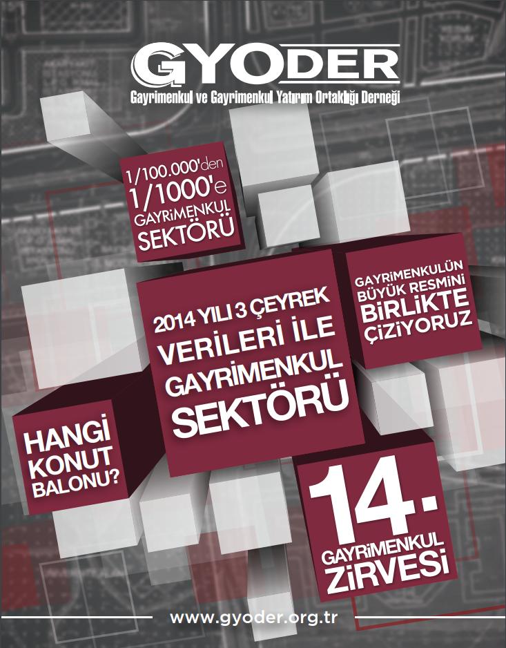 2014 Yılı 3 Çeyrek Verileri İle Gayrimenkul Sektörü Araştırma Raporu