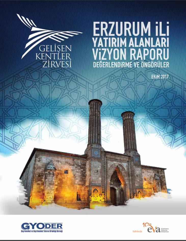 Erzurum İli Yatırım Alanları Vizyon Araştırma Raporu
