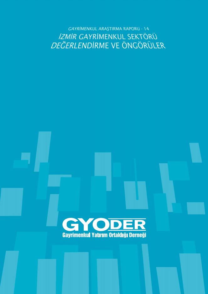 İzmir Gayrimenkul Sektörü Değerlendirme ve Öngörüler 2015