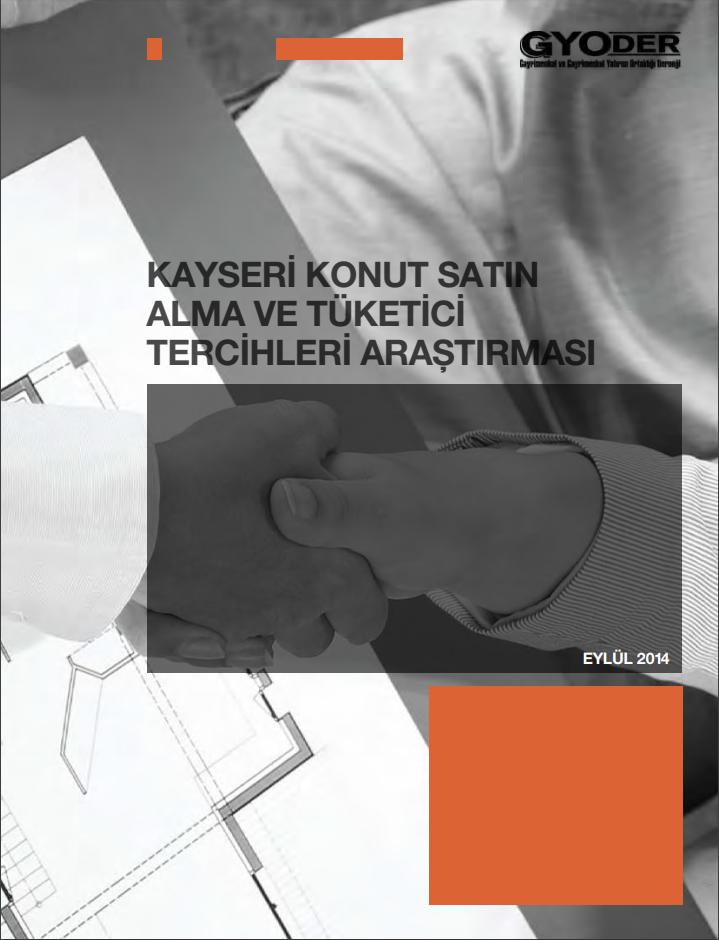 Kayseri Konut Satın Alma Ve Tüketici Tercihleri Araştırma Raporu
