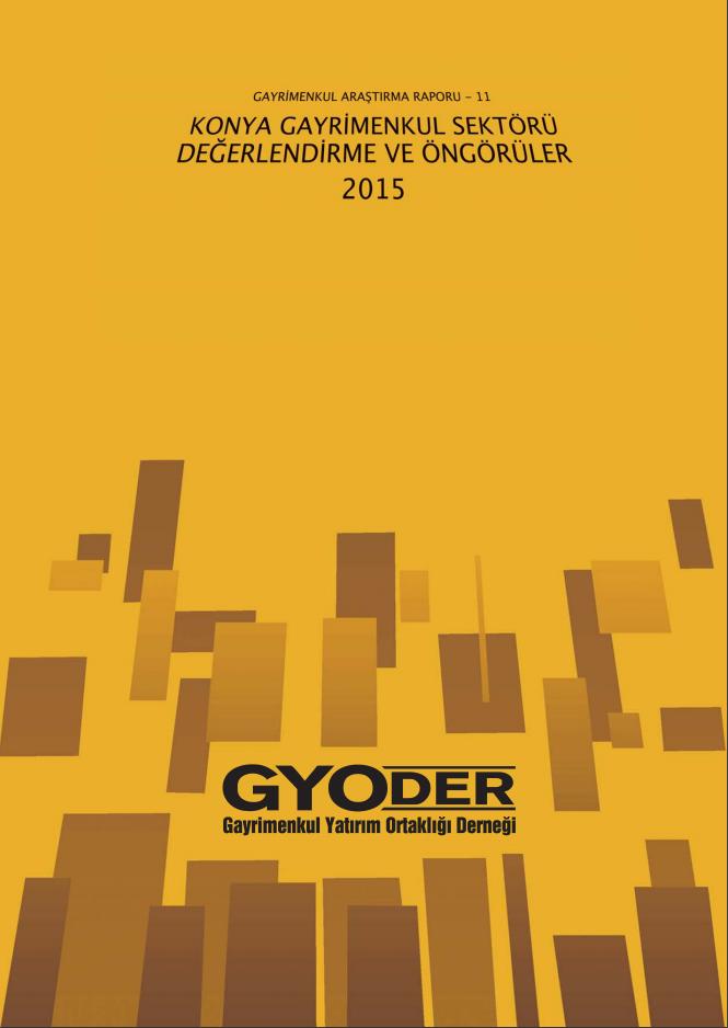 Konya Gayrimenkul Sektörü Değerlendirme ve Öngörüler 2015