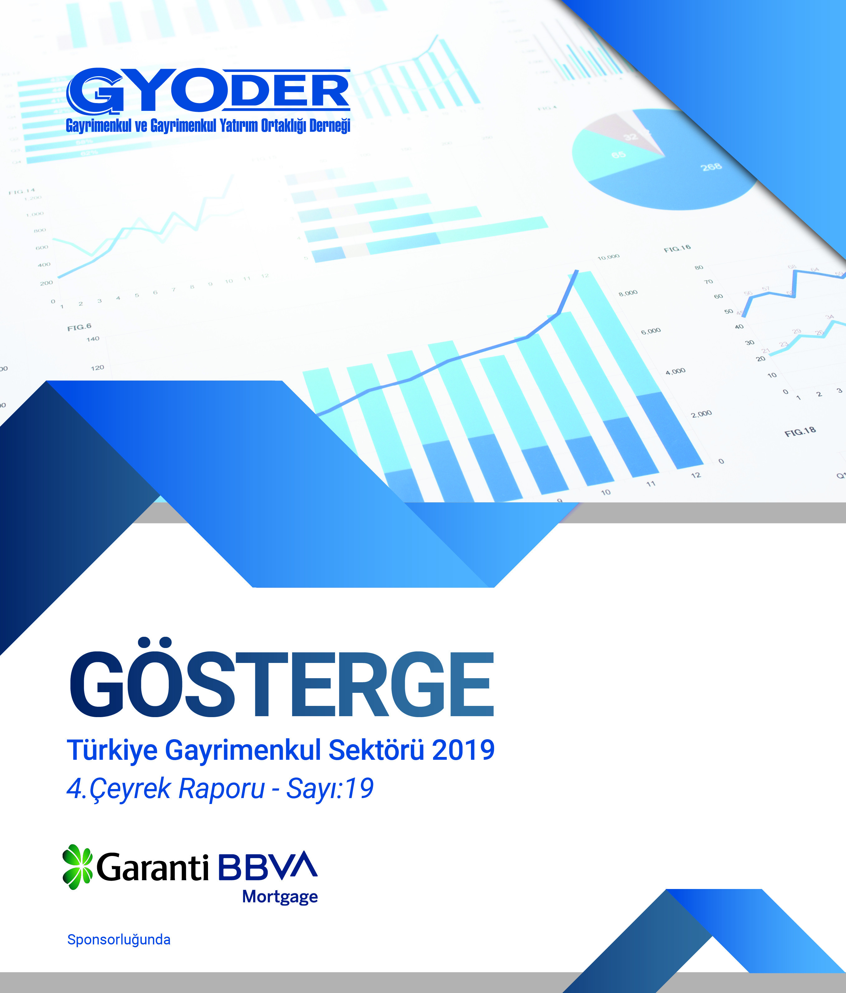 GYODER Indicator, Turkish Real Estate Sector 2019 4th Quarter Report