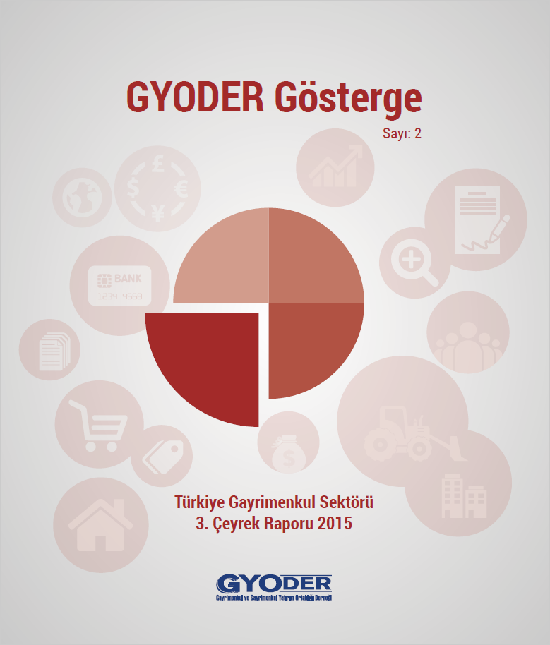 GYODER Gösterge 2015 Yılı Türkiye Gayrimenkul Sektörü 3. Çeyrek Raporu
