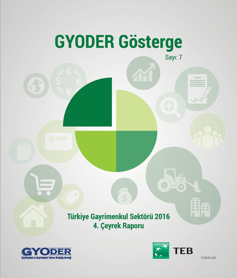 GYODER Gösterge Türkiye Gayrimenkul Sektörü 2016 4. Çeyrek Raporu