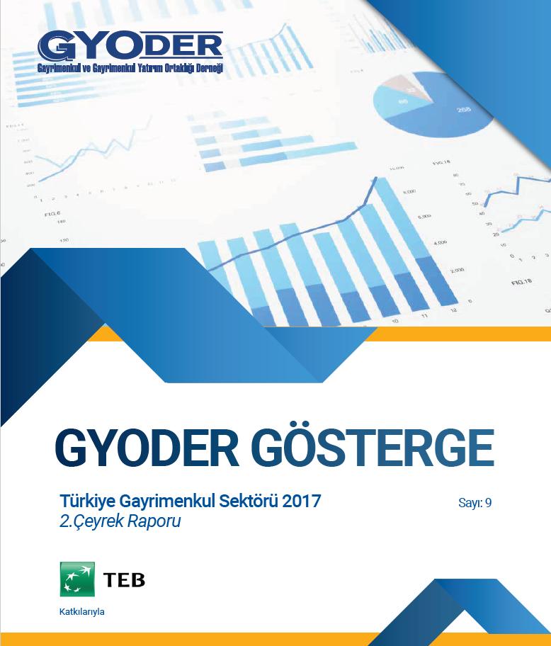 GYODER Gösterge Türkiye Gayrimenkul Sektörü 2017 2. Çeyrek Raporu