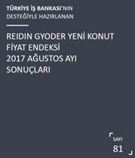 REIDIN-GYODER Yeni Konut Fiyat Endeksi 2017 Ağustos Ayı Sonuçları