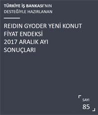 REIDIN-GYODER Yeni Konut Fiyat Endeksi 2017 Aralık Ayı Sonuçları