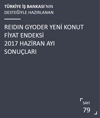 REIDIN-GYODER Yeni Konut Fiyat Endeksi 2017 Haziran Ayı Sonuçları
