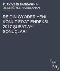 REIDIN-GYODER Yeni Konut Fiyat Endeksi 2017 Şubat Ayı Sonuçları