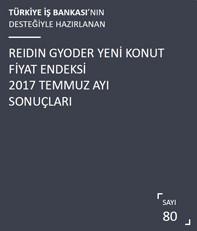 REIDIN-GYODER Yeni Konut Fiyat Endeksi 2017 Temmuz Ayı Sonuçları
