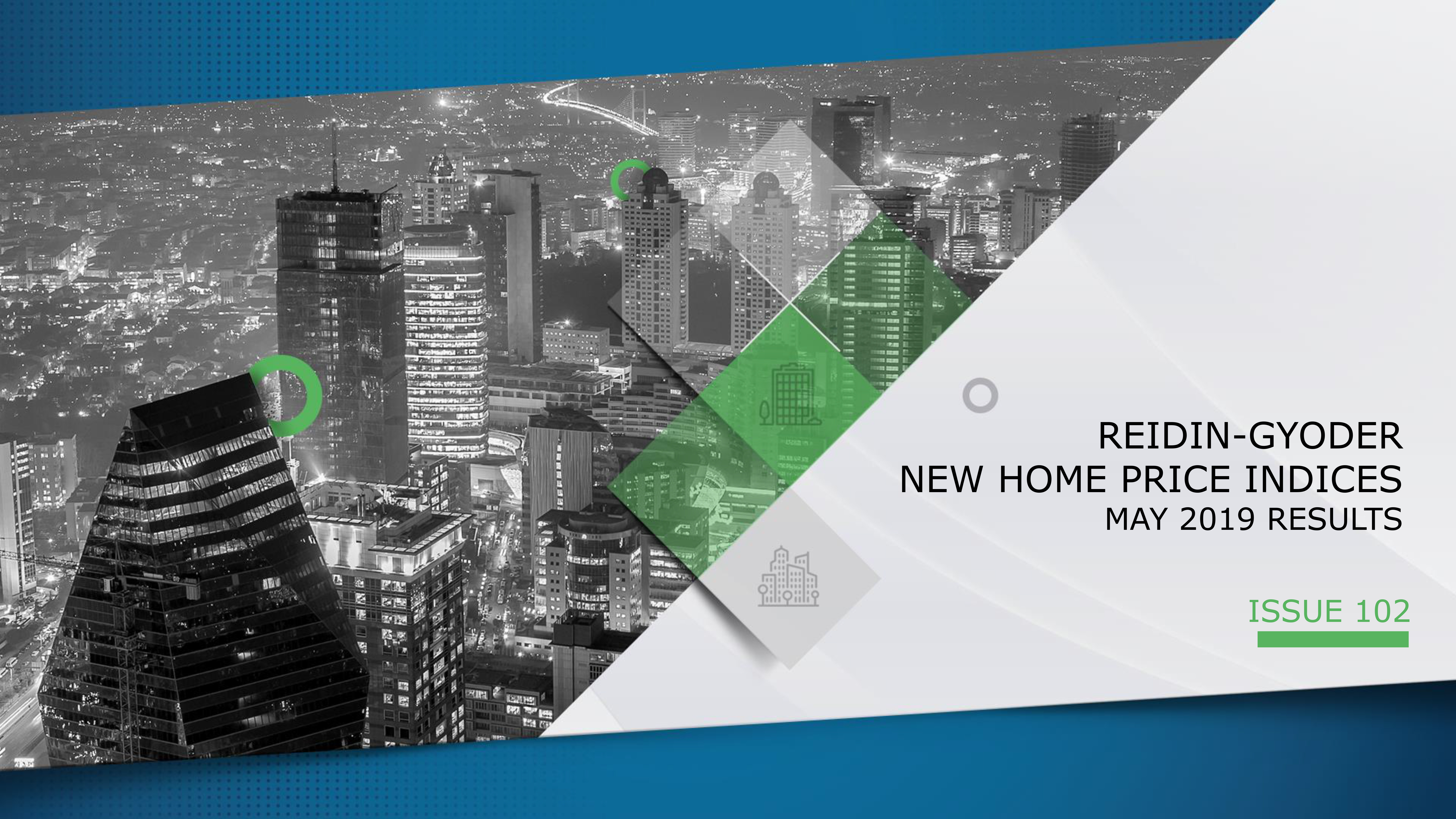 GYODER has announced the May 2019 Report of the New Home Price Index.