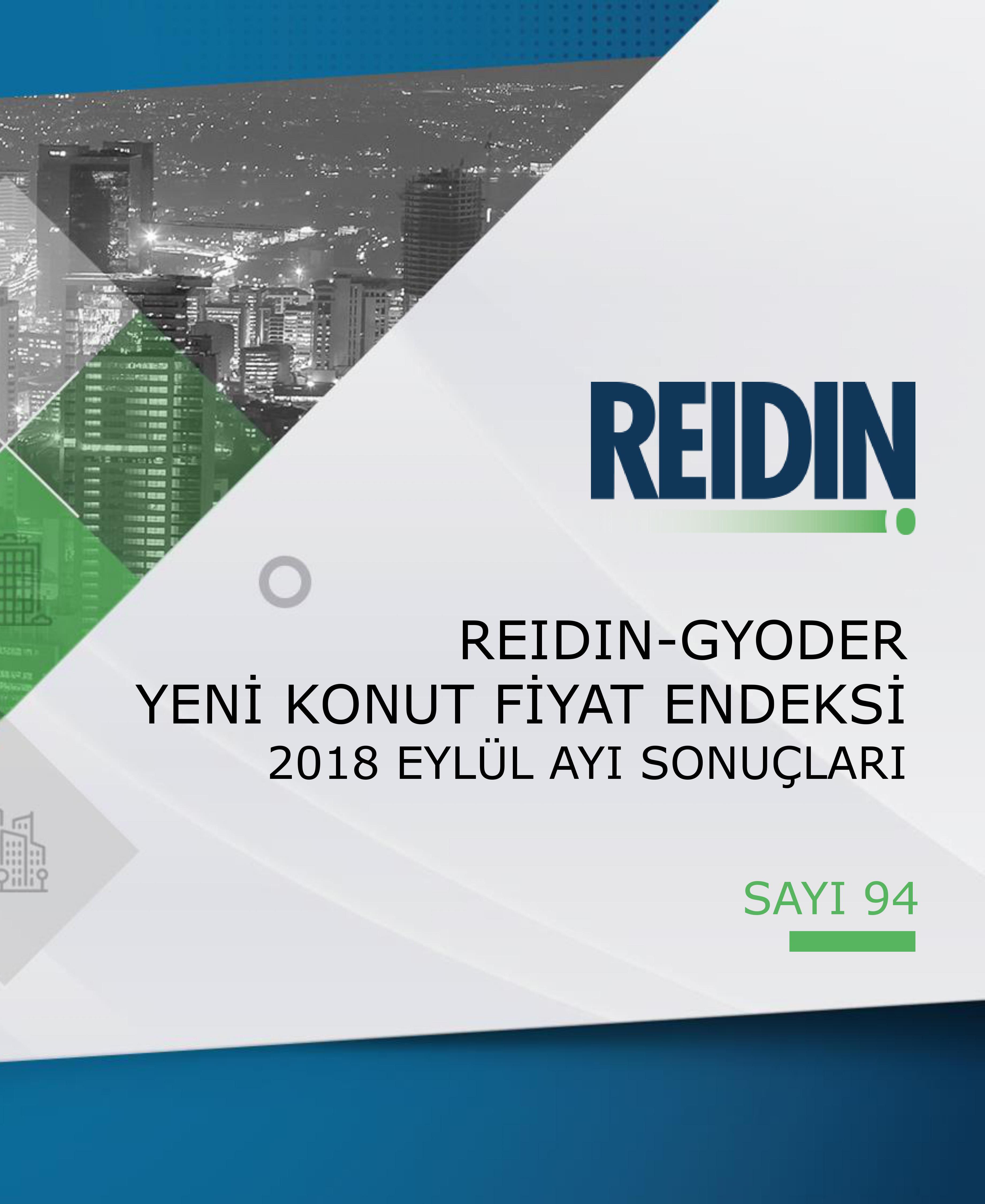 GYODER, Yeni Konut Fiyat Endeksi'nin Eylül 2018 Raporu'nu açıkladı.