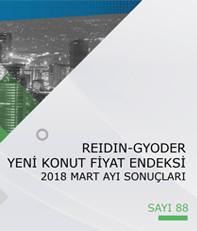 REIDIN-GYODER Yeni Konut Fiyat Endeksi 2018 Mart Ayı Sonuçları