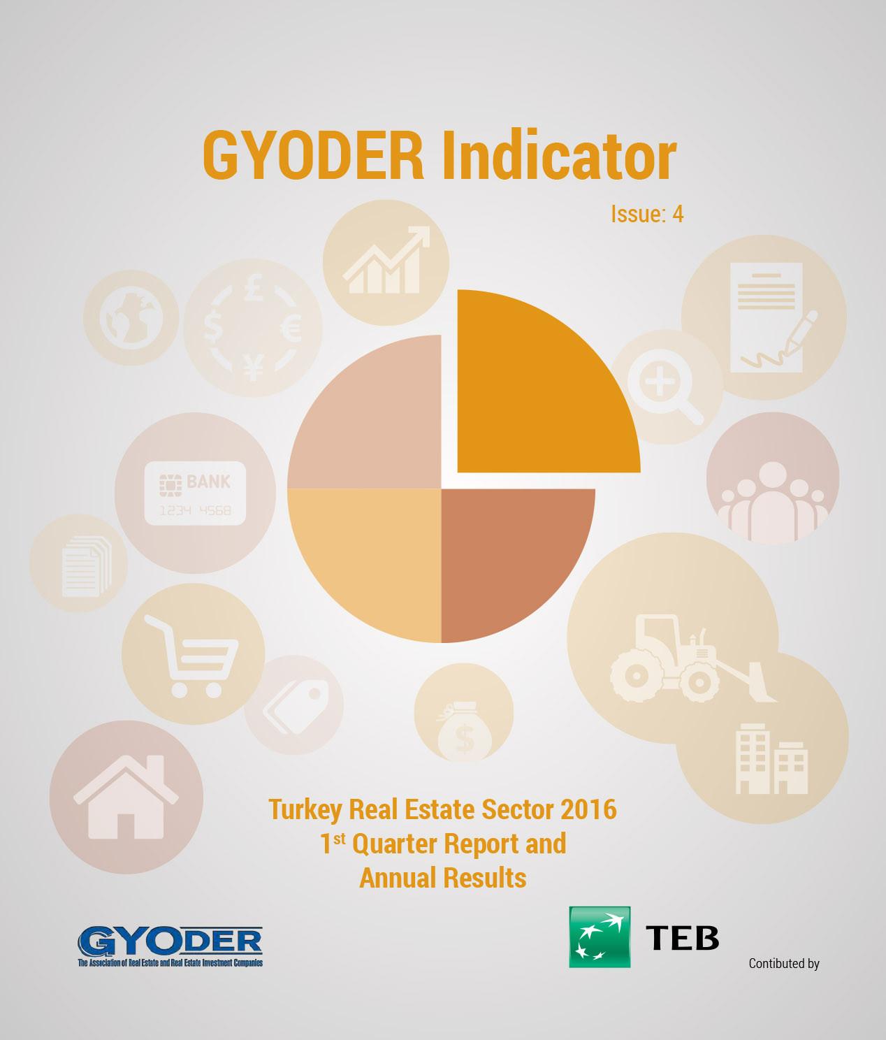 GYODER Indicator, Turkish Real Estate Sector 2016 1st Quarter Report