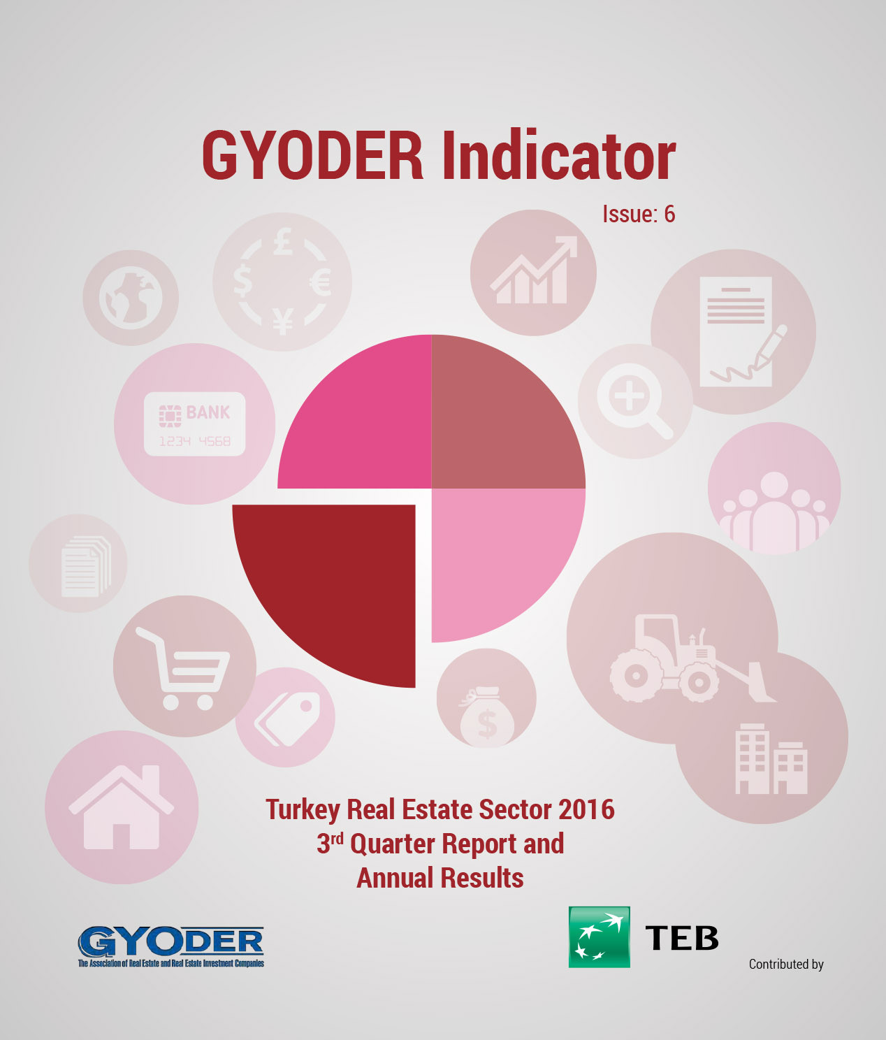 GYODER Indicator, Turkish Real Estate Sector 2016 3rd Quarter Report