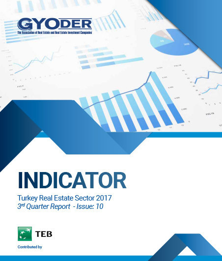 GYODER Indicator, Turkish Real Estate Sector 2017 3rd Quarter Report