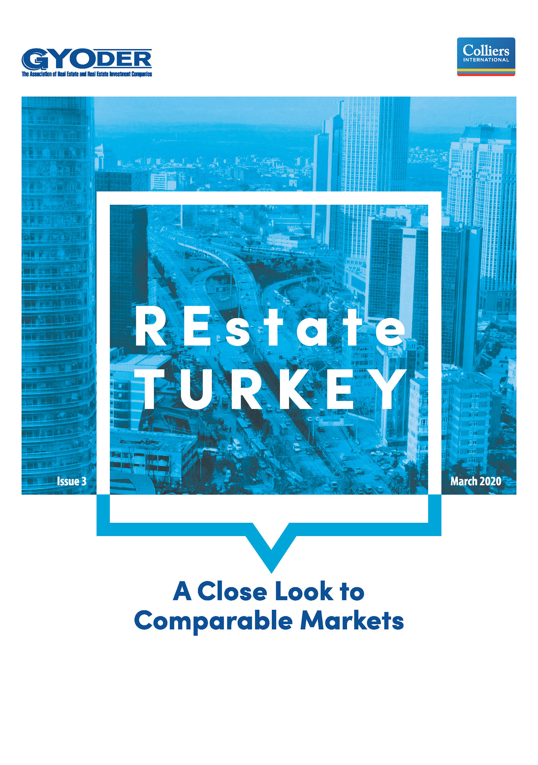 REstate Turkey - A Close Look to Comparable Markets / Issue 3
