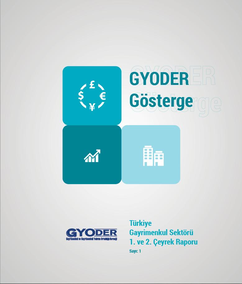 GYODER Gösterge 2015 Yılı Türkiye Gayrimenkul Sektörü 1. Çeyrek Raporu